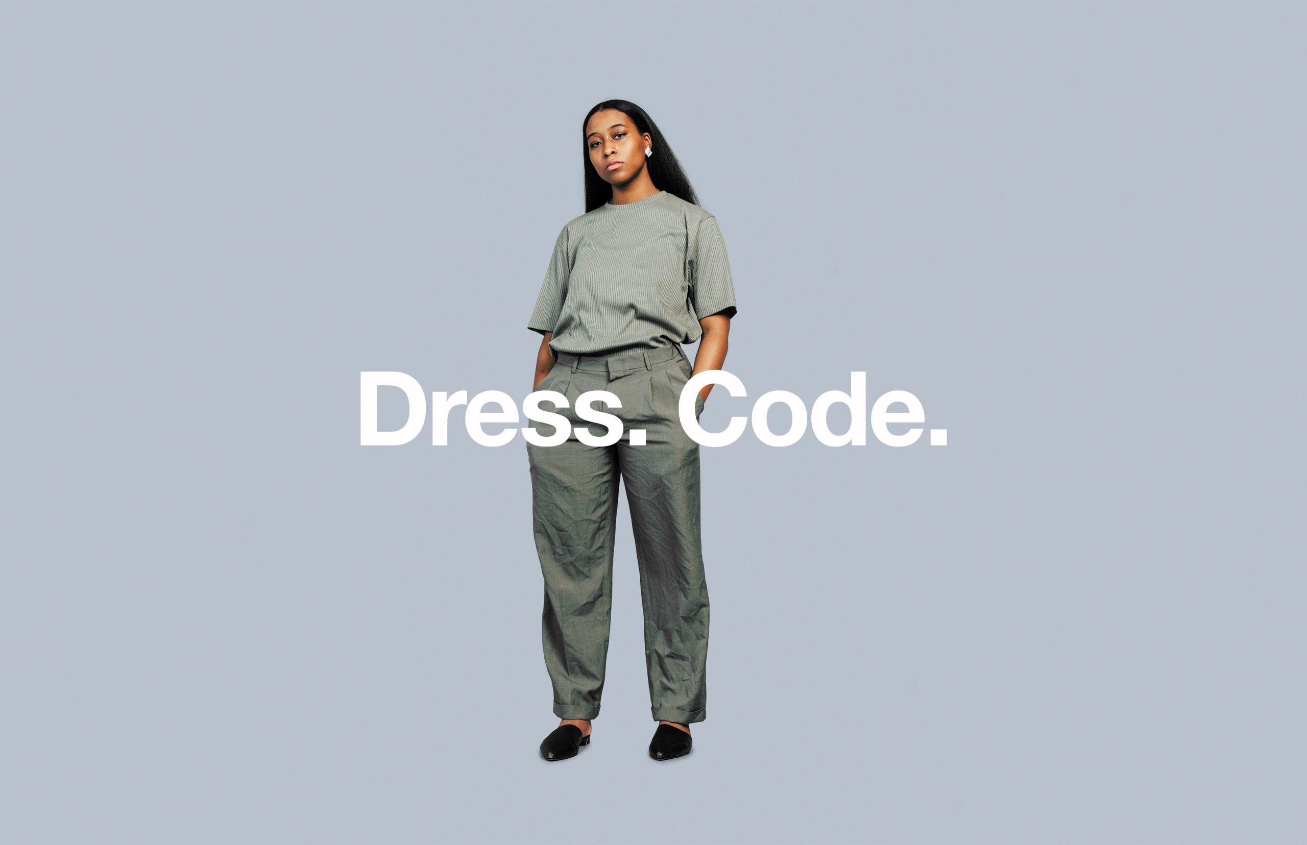 Dress. Code.